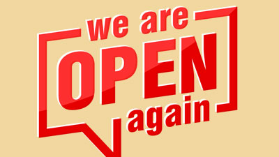 Yes we are open again